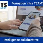 Microsoft Teams : s'y former en intra-entreprise